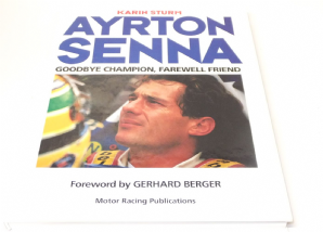 Ayrton Senna Goodbye Champion, Farewell Friend (Sturm 1995)